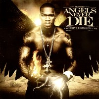 50-cent-angels-never-die