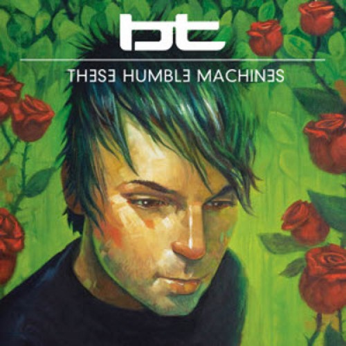 bt-these-humble-machines