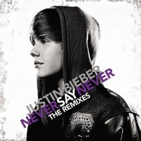 justin-bieber-never-say-never-the-remixes