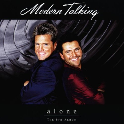 modern talking alone and listen