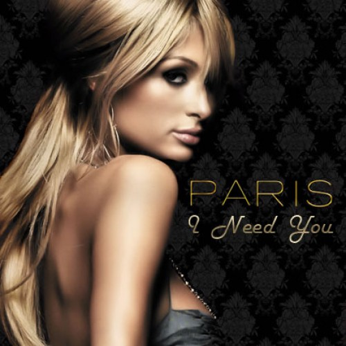 paris-hilton-i-need-you